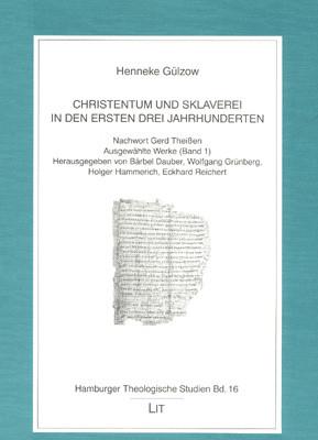 Christentum und Sklaverei in den ersten drei Jahrhunderten