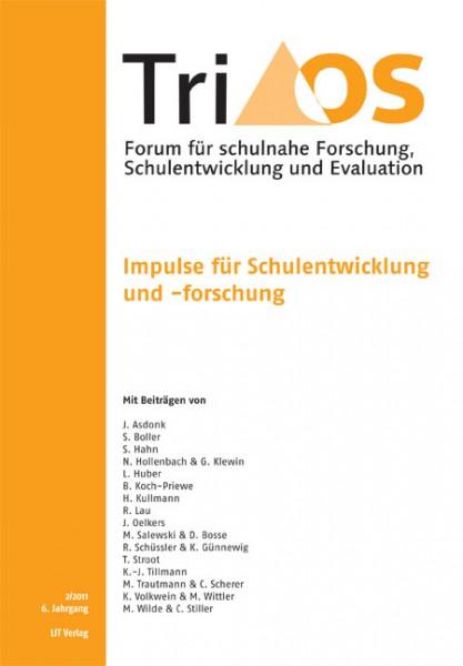 6. Jahrgang, Heft 2/2011. Impulse für Schulentwicklung und -forschung