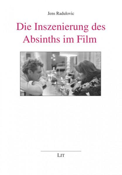 Die Inszenierung des Absinths im Film