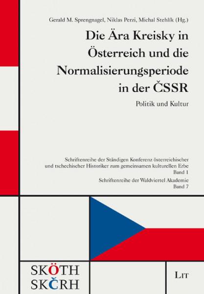 Die Ära Kreisky in Österreich und die Normalisierungsperiode in der CSSR