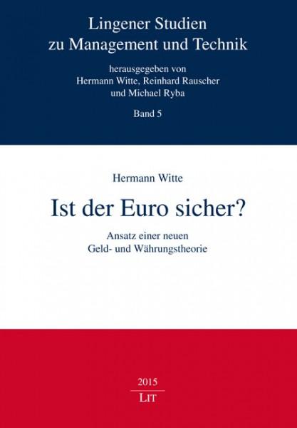 Ist der Euro sicher?