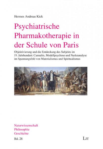 Psychiatrische Pharmakotherapie in der Schule von Paris